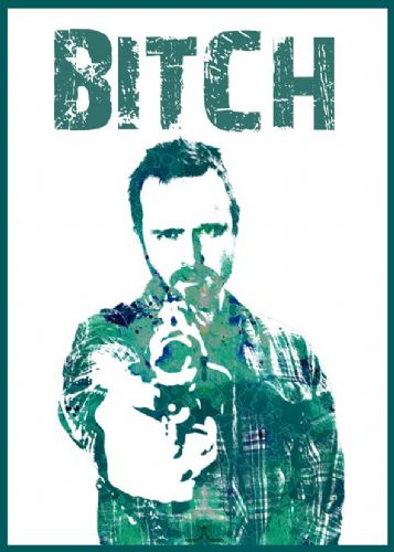 2010's Movie - BREAKING BAD - BITCH canvas print - self adhesive poster - photo print